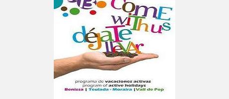 "Img 1: """"""""""""""""""""""""""""""""           COME WITH US 2013   """"""""""""""""""""""""""                                                Benissa | Teulada Moraira | Vall de Pop"