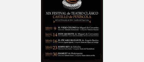 XIX FESTIVAL DE TEATRO CLASICO CASTILLO DE PEÑISCOLA
