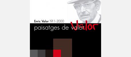 """Exposición fotográfica """"Paisatges de Valor. Enric Valor (1911-2000)"""""""