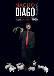 DÍAS DE NOCILLA Y MAGIA CON NACHO DIAGO
