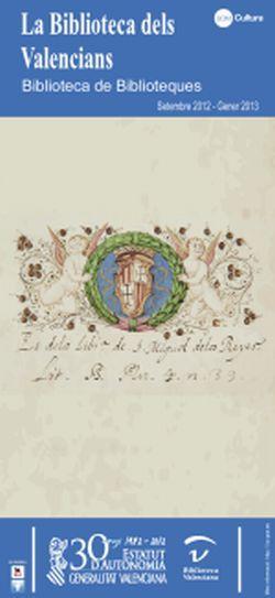 La Biblioteca de los Valencianos. Biblioteca de Bibliotecas en el Monasterio de San Miguel de los Reyes de Valencia