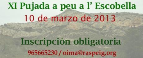 XI Pujada a Peu a l'Escobella 2013. XXI Jornadas de Medio Ambiente.