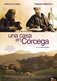 Cine Drama: Una casa en Córcega. V.O. Francés. Subt. castellano
