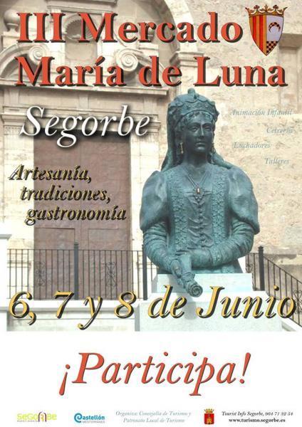 III Mercado María de Luna Segorbe. 6, 7 y 8 de junio