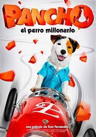 Pancho; el Perro Millionario