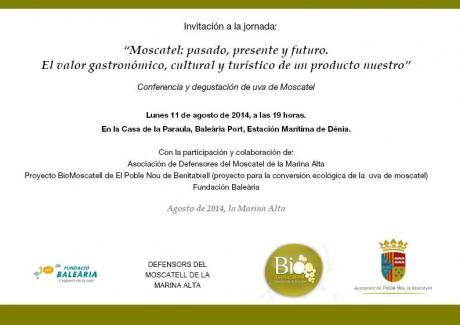 """""""Moscatel: pasado, presente y futuro. El valor gastronómico, cultural y turístico de un producto nuestro"""""""