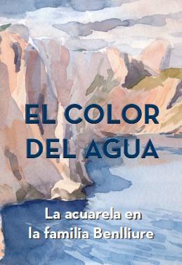 El Color del Agua - La Acuarela en la familia Benlliure