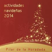 Una Navidad de...  Regalos, Ilusión, Sabor, Talleres, Solidaridad, Cine y Espectáculos en Pilar de la Horadada 2014