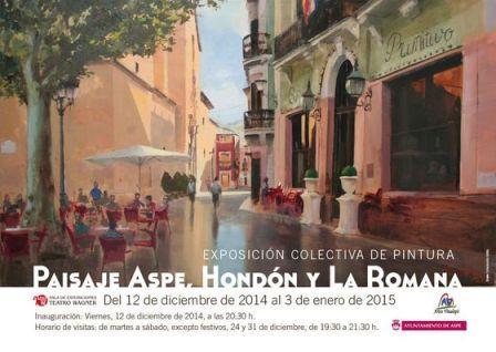 Exposición colectiva de pintura Paisaje Aspe, Hondón y La Romana en Aspe