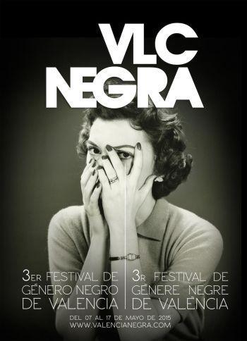 VLC Negra: III Festival de Género Negro de Valencia