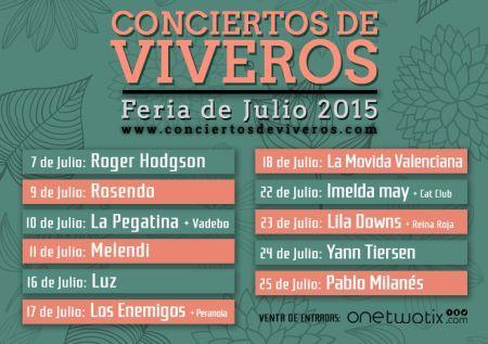 Feria de Julio 2014. Conciertos en Viveros.