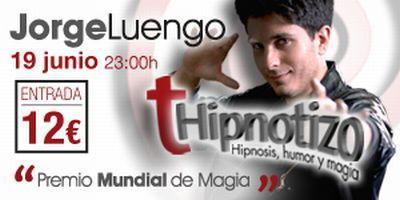 tHipnotizo. Jorge Luengo en el Casino Cirsa.