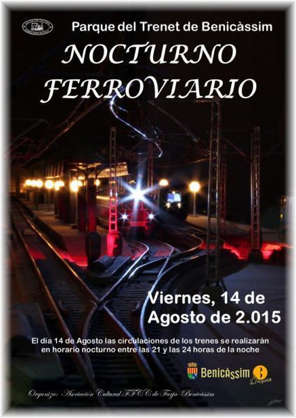 Nocturno Ferroviario: Parque del Trenet de Benicàssim