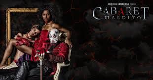 Circo de los Horrores. El Cabaret Maldito 2015