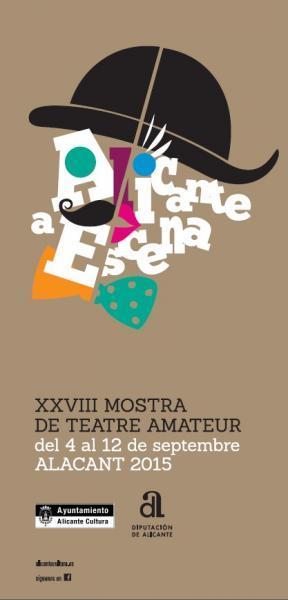 XXVIII Edición de Teatro Amateur: Alicante a escena 2015
