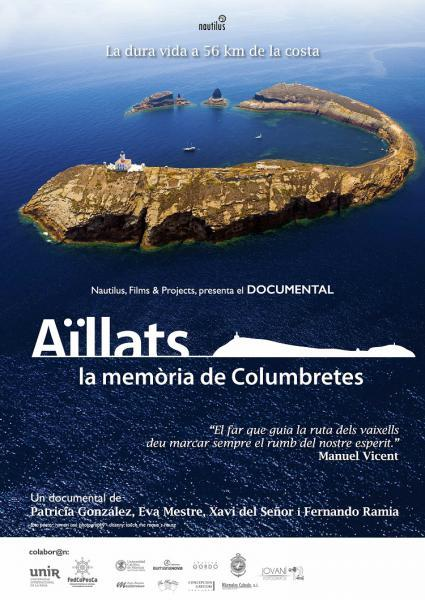 """Documental: """"Aïllats, la memòria de Columbretes"""""""