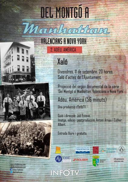 """Documentary """"del Montgó a Manhattan-Valencians a Nova York-"""". Xaló"""