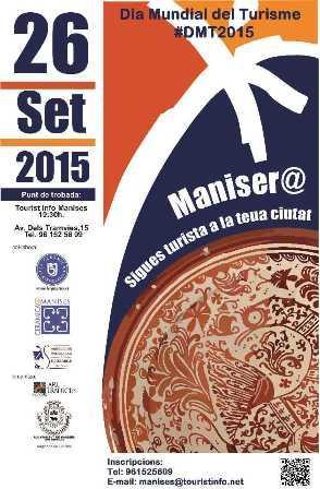 """Manises - Día Mundial del Turismo DMT-2015 - """"Sé turista en tu ciudad""""."""