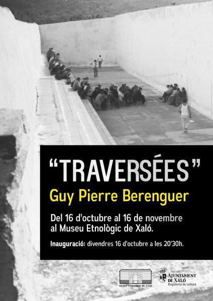 """Exposición fotográfica en Xaló """" Traversées"""""""