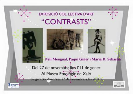 """Collective Art Exhibition """"contrasts"""" in Xaló"""