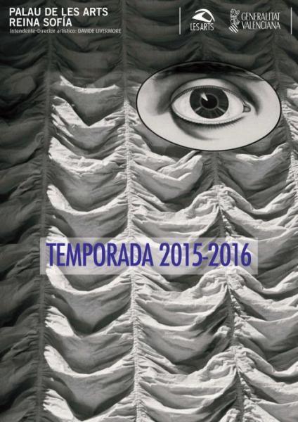 Palau de les Arts Reina Sofía. Temporada 2015-2016