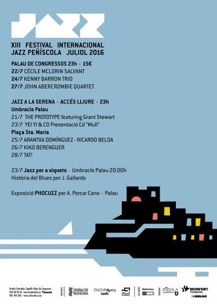 XIII FESTIVAL INTERNACIONAL JAZZ PEÑISCOLA 2016