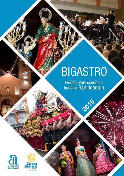 Fiestas Patronales en honor a San Joaquín 2016 en Bigastro