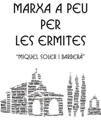 """Marxa a peu per les ermites hacia Sant Jaume y Sant Nicolau"" en Castellón"