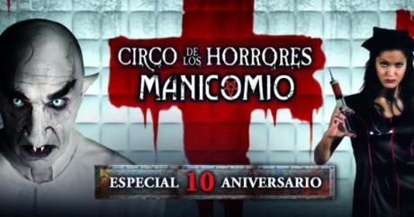 Circo de los Horrores. Manicomio 2017