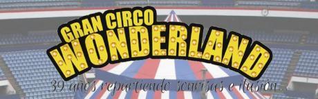 Gran Circo Wonderland Alicante 2017