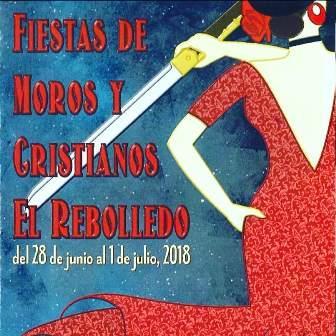 Moros y Cristianos de El Rebolledo 2018