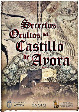 """""""SECRETOS OCULTOS DEL CASTILLO DE AYORA"""""""