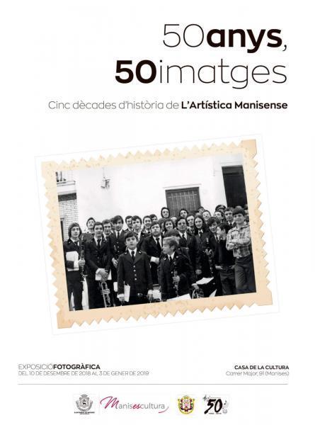 "Exposición ""50 anys, 50 imatges"" de L'Artística Manisense. Manises 2018"