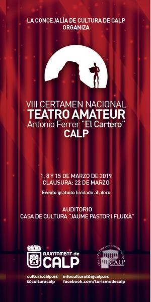 "VIII Certamen Nacional Teatro Amateur ""Antonio Ferrer, el Cartero"""