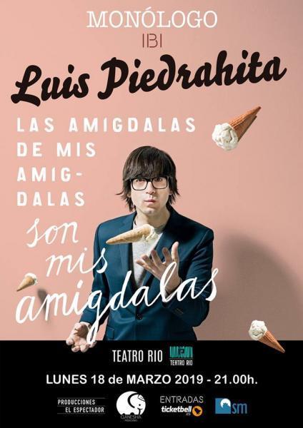 Monólogo Luis Piedrahita