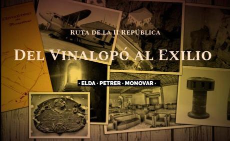 """Ruta Histórica """"Del Vinalopó al Exilio"""""""