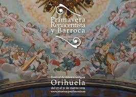 Primavera Renancentista y Barroca en Orihuela 2019