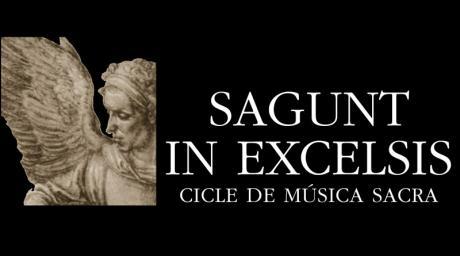 """XV EDICIÓN DEL CICLO DE MÚSICA SACRA """"SAGUNT IN EXCELSIS"""""""