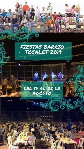 FIESTAS BARRIO TOSALET, ONDA 2019
