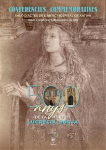 Conferencias conmemorativas 500 años de la muerte de Lucrecia Borja