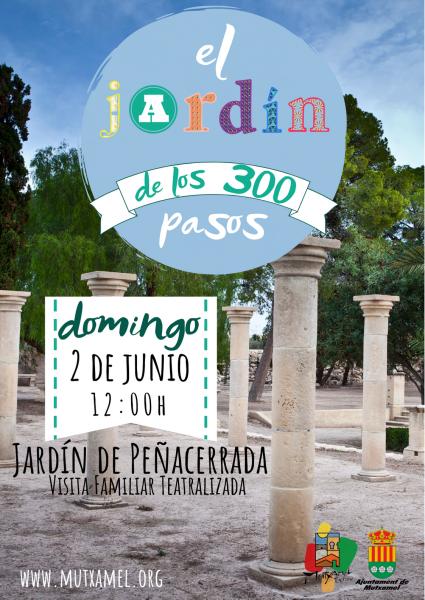 """""""El Jardín de los 300 pasos"""" Visita Familiar Teatralizada"""